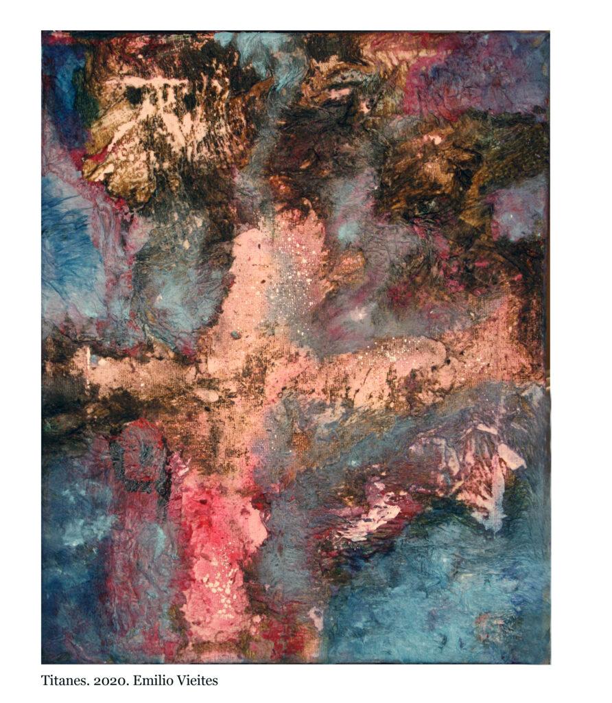 Titanes. colección de arte abstracto. Emilio Vieites Aguiar.